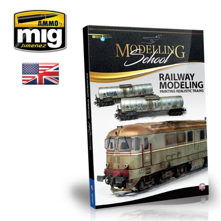 Modelling School - Railway Modeling: Painting Realistic Trains (English Version) 085/A.MIG-6250